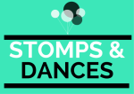stomps and dances